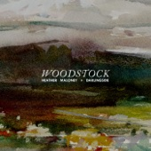 Heather Maloney + Darlingside - Woodstock