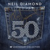 50th Anniversary Collection, Neil Diamond