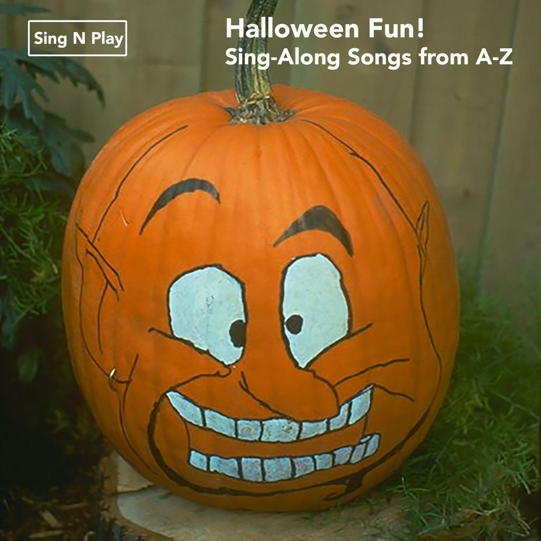 Halloween Fun! Sing-Along Songs from A-Z