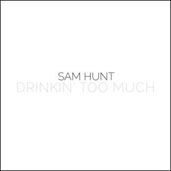 View album Drinkin' Too Much - Single