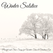 Winter Solstice – Peaceful And Slow Songs For Winter Time & Christmas Eve-Winter Solstice