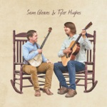 Sam Gleaves & Tyler Hughes