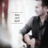 Dave Cecil Band - Here Comes the World