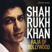 Shah Rukh Khan - Raja of Bollywood - Various Artists - Various Artists