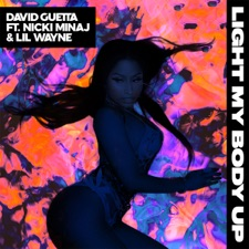 Light My Body Up (feat. Nicki Minaj & Lil Wayne) by David Guetta