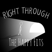 The Happy Fits - Right Through