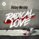 Victory Worship - Radical Love