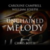 Unchained Melody feat Chris Botti Single