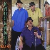 Kahulanui - Ka Mea U'i