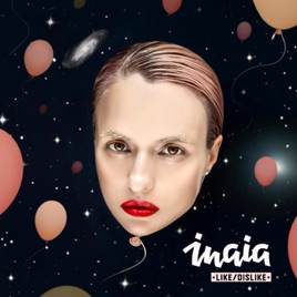 INAIA – Like / Dislike [iTunes Plus AAC M4A] (2017)