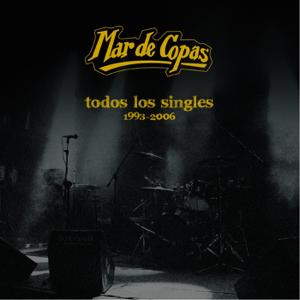 Mar de Copas - Todos los Singles 1993-2006