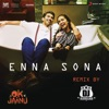 Enna Sona Remix By DJ Rishabh Single