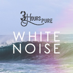 3 Hours Pure White Noise