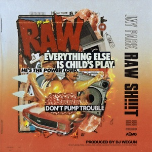 Raw Sh!t (with DJ Wegun) - Single Mp3 Download