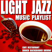 Light Jazz Music Playlist