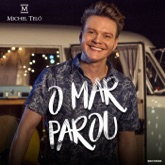 O Mar Parou - Single