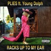 Racks Up to My Ear feat Young Dolph Single