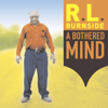 R.L. Burnside - A Bothered Mind  artwork