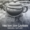 Spiritual Transformation Music Academy - Tibetan Zen Garden: Singing Nature – 50 Tracks for Bliss Moments and Mindfulness Meditation, Music for Yoga Classic and Better Sleep  arte