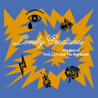Nick Cave & The Bad Seeds: Lovely Creatures - The Best of Nick Cave and the Bad Seeds (iTunes)