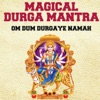 Magical Durga Mantra Om Dum Durgaye Namah