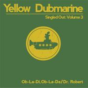 EUROPESE OMROEP   Ob-La-Di, Ob-La-Da - Yellow Dubmarine
