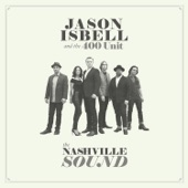Jason Isbell and the 400 Unit - White Man's World