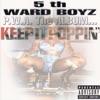 P.W.A. The Album Keep It Poppin', 5th Ward Boyz