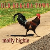 Molly Higbie - Old Kekaha Town