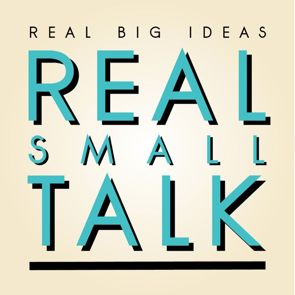 Real Small Talk