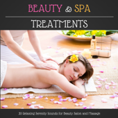 Beauty & Spa Treatments - 20 Relaxing Serenity Sounds for Beauty Salon and Massage