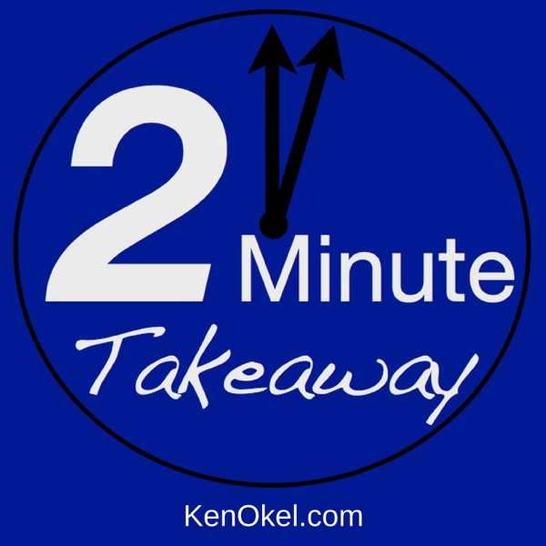 The 2 Minute Takeaway Podcast