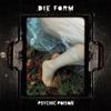 Die Form - Psychic Poison 1 (Night Fever)