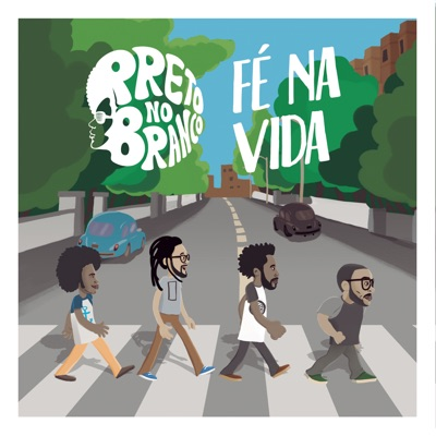 Fé na Vida - Single - Preto No Branco