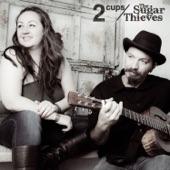 The Sugar Thieves - I've Got That Feelin'