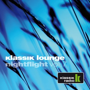Klassik Lounge Nightflight, Vol. 7 (Compiled by DJ Nartak)