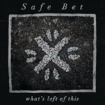 Safe Bet - Figure This Out