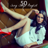 50 Sexy Songs Playlist – Lounge & Chill Out Sensations for Sex - Pink Buddha Lounge Café