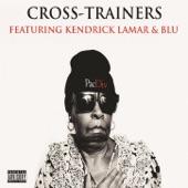 Cross-Trainers (feat. Kendrick Lamar & Blu) - Single