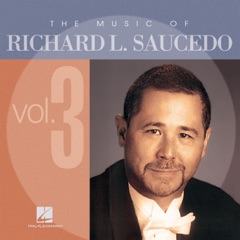 The Music of Richard Saucedo, Vol. 3