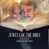 Jewels of the Bible: Iconic Stories Passed Down from Parent to Child Through the Generations (Unabridged)
