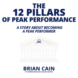 The 12 Pillars of Peak Performance: A Story About Becoming a Peak Performer (Unabridged) audiobook