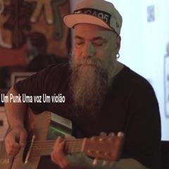 Um Punk uma Voz um Violão