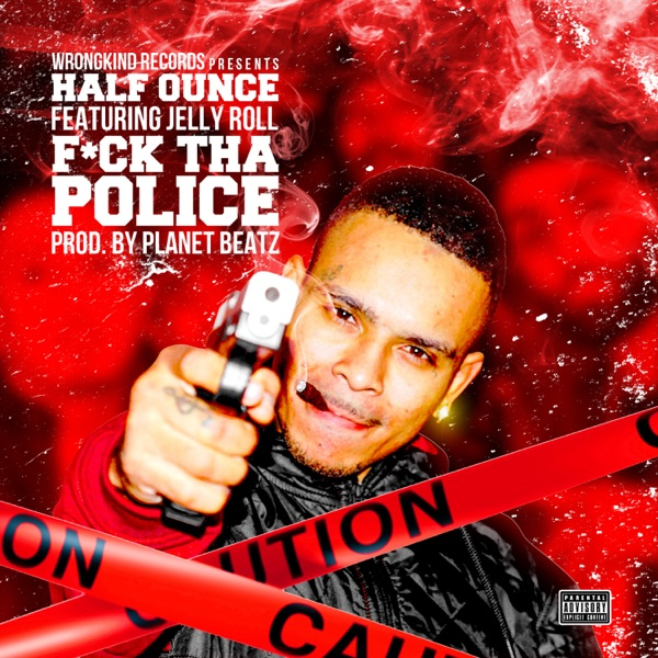 F**k tha Police (feat. Jelly Roll) - Single
