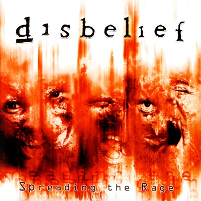 Spreading the Rage - Disbelief