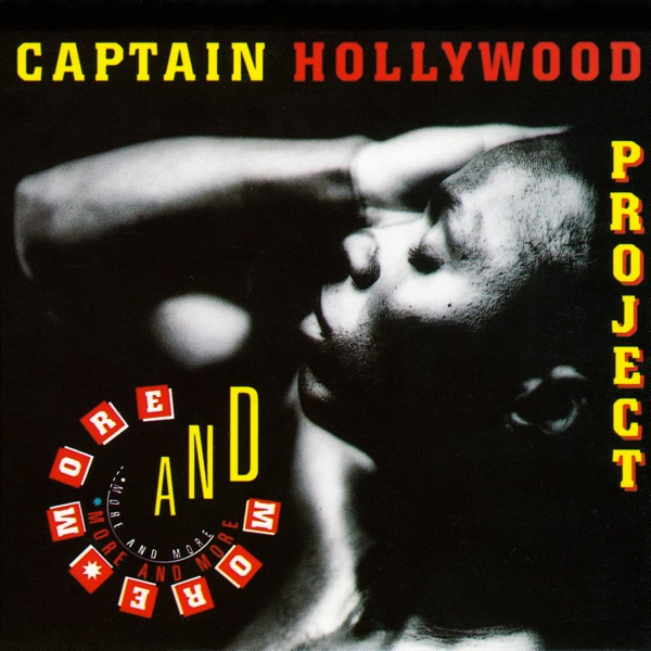 Captain Hollywood Project mit More and More