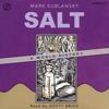 Mark Kurlansky - Salt: A World History (Unabridged)  artwork