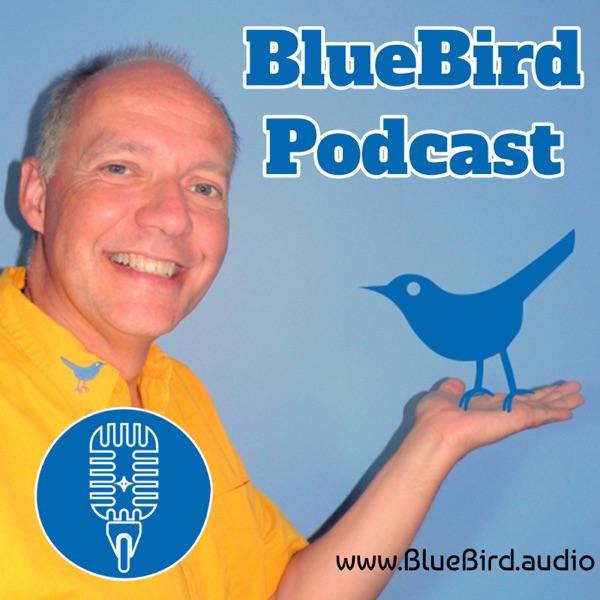 BlueBird Podcast