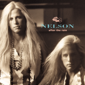 (Can't Live Without Your) Love and Affection (Remastered 2017) - Nelson