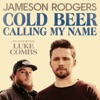 Cold Beer Calling My Name (feat. Luke Combs) - Single